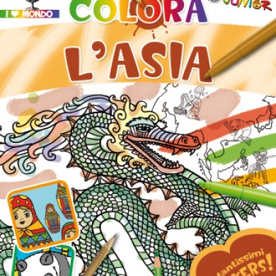 Colora l'Asia - testi Annalisa Lay - Touring Junior 2010