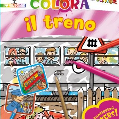 Colora il treno - testi Annalisa Lay - Touring Junior 2010